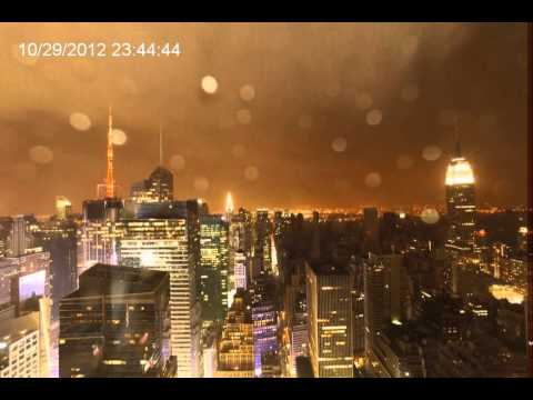 Time Lapse of Hurricane Sandy hitting New York City October 29th 2012