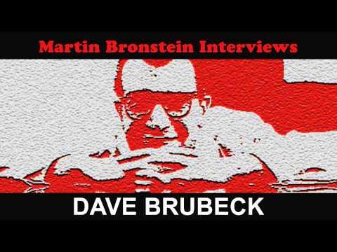 Martin Bronstein Interviews Dave Brubeck