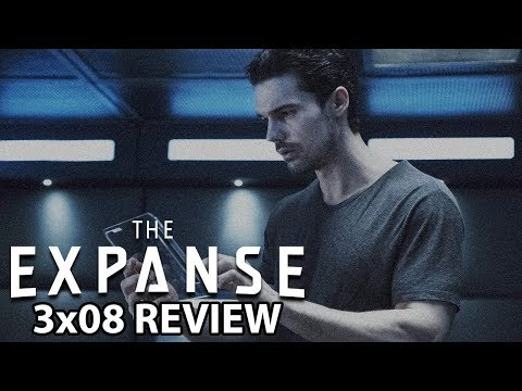 The Expanse Season 3 Episode 8 'It Reaches Out' Review