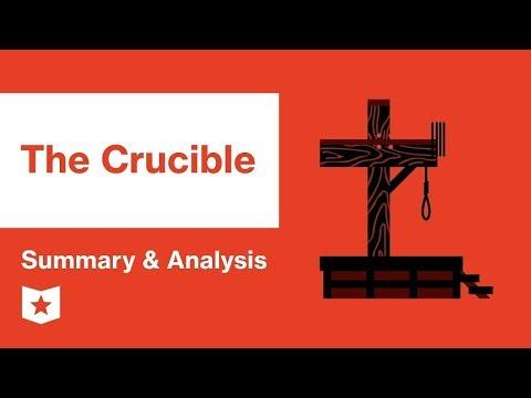 The Crucible by Arthur Miller   Summary & Analysis