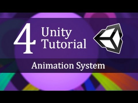 4. Unity Tutorial Animation System