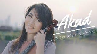 Akad (Payung Teduh) Violin Cover by Kezia Amelia