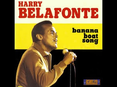 , title : 'Harry Belafonte~Banana Boat Song~Lyrics'