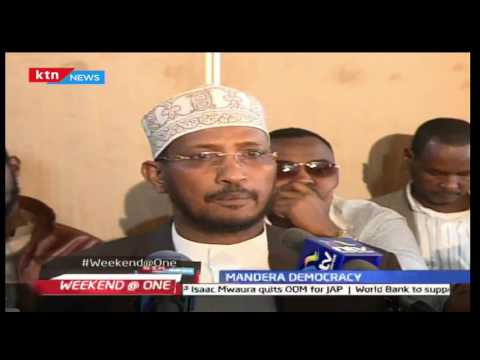 Mandera County leaders react to the negotiated democracy