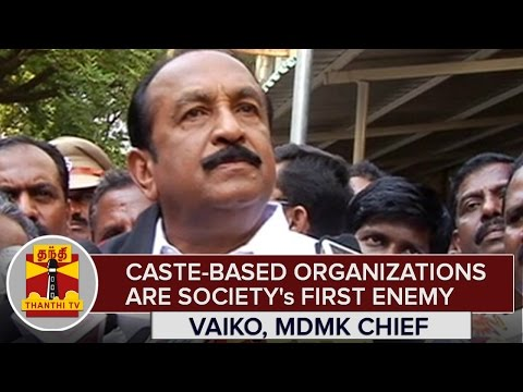 Caste-based-Organizations-are-Societys-First-Enemy--Vaiko-MDMK-Chief--Thanthi-TV