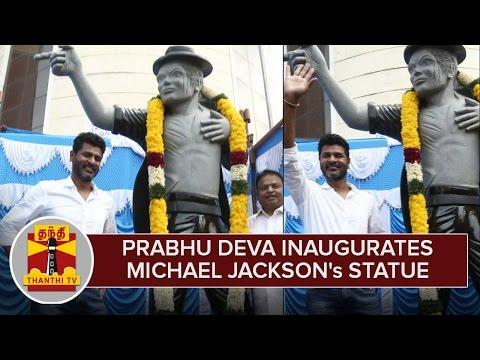 Prabhu-Deva-Inaugurates-Michael-Jacksons-Statue-in-Chennai--Thanthi-TV