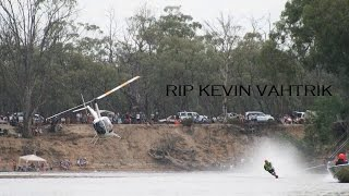 Tribute to Champion Water Ski Racer, Kevin 'Vardy' Vahtrik, suddenly taken from us whilst doing the sport that he loved.