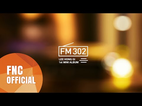 LEE HONG GI (이홍기) - 1st Mini Album [FM302] Highlight Medley