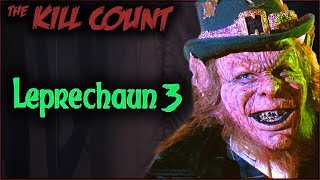 Leprechaun 3 (1995) KILL COUNT