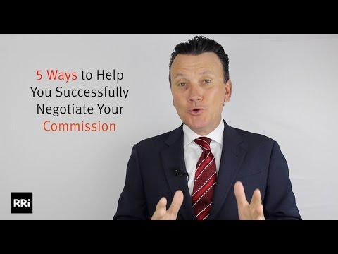 5 Steps to Successfully Negotiate Your Commission | Richard Robbins