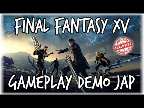 FINAL FANTASY XV DEMO JAP - Gameplay Commentato ITA Esclusivo (видео)