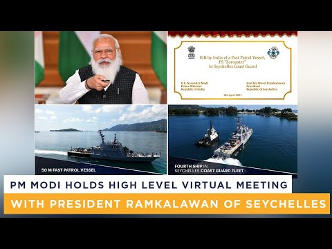 PM Modi holds high level virtual meeting with President Ramkalawan of Seychelles