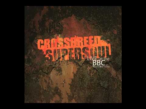 Crossbreed Supersoul - Be Mine (Live at the BBC)