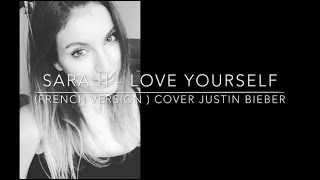 SARA'H - LOVE YOURSELF ( FRENCH VERSION ) COVER JUSTIN BIEBER - YouTube