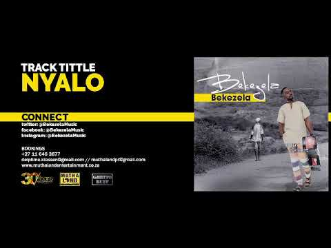 Bekezela - Nyalo (Audio)