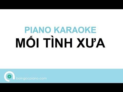 MỐI TÌNH XƯA (Hồ Ngọc Hà) - Piano Karaoke #4 by Bội Ngọc