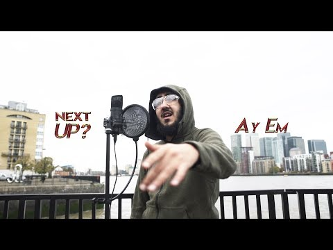 Ay Em – Next Up? [S1.E16] | @MixtapeMadness