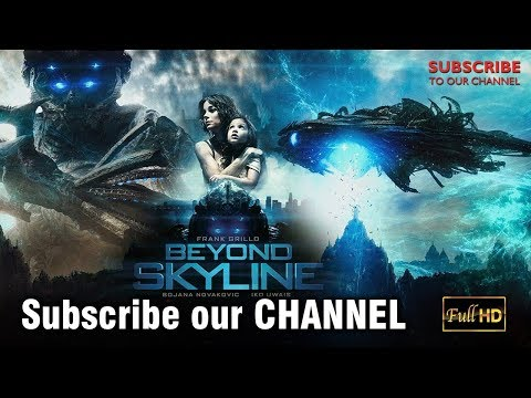 Beyond Skyline 2018 Last Battle .. Action Alien