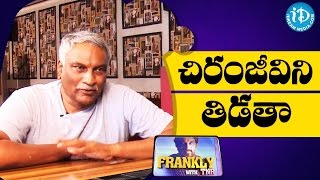 Video Tammareddy Bharadwaja About Targetting Chiranjeevi || Frankly With TNR || Talking Movies MP3, 3GP, MP4, WEBM, AVI, FLV Desember 2018