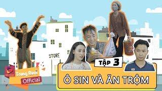Video A LỬ LÊN TỈNH - TẬP 3   Ô SIN VÀ THẰNG ĂN TRỘM   Trung Ruồi - Minh Tít - Thương Cin - Thái Dương MP3, 3GP, MP4, WEBM, AVI, FLV Januari 2019