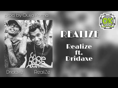 RealiZe - Realize ft. DRIDAXE [OFFICIAL AUDIO]