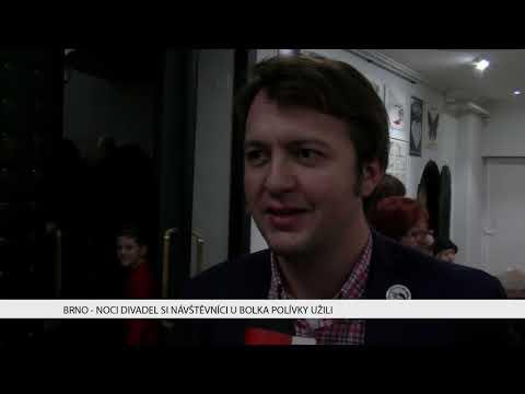 TV Brno 1: 20.11.2017 Noci divadel si návštěvníci u Bolka Polívky užili