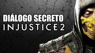 INJUSTICE 2: DIÁLOGO SECRETO COM SCORPION DESCOBERTO!!!