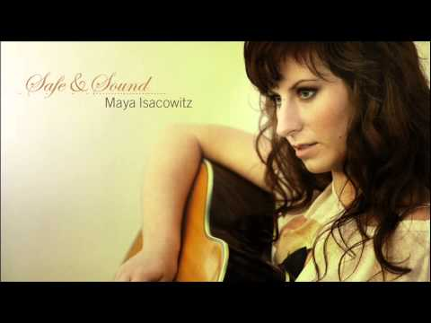 Maya Isacowitz - Is It Alright