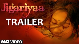 Jigariyaa Theatrical Trailer
