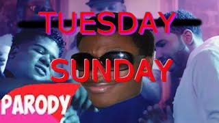 Tuesday - Drake ft. ILOVEMAKONNEN (SUNDAY Remix Parody)