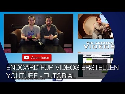 Endcard für Youtube Videos erstellen – TUTORIAL