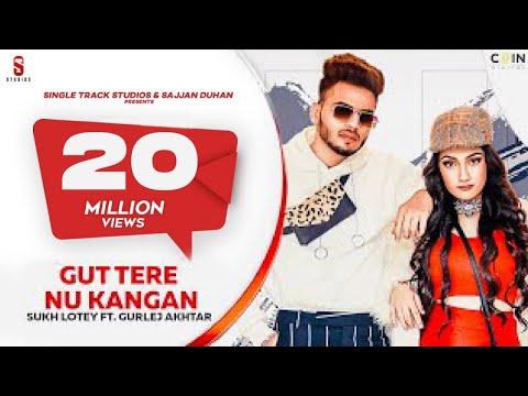 New Punjabi Song 2020   GUN   Sukh Lotey   Amulya Rattan   Gurlej Akhtar   Latest Punjabi Songs 2020