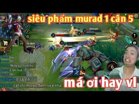 Anh Hảo _ Siêu Phẩm Murad 1 Mình Cân 5 Hủy Diệt Team Bạn | Đồng Đội Khen Hết Lời Xin Được Đánh Cùng - Thời lượng: 14:49.