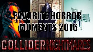 Top 5 Favorite Horror Moments of 2016/Most Anticipated of 2017 - Collider Nightmares by Collider