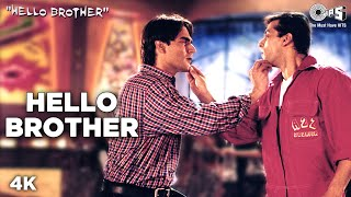 Nonton Hello Brother   Video Song   Hello Brother   Salman  Arbaaz   Rani   Sonu Nigam  Kamaal Khan Film Subtitle Indonesia Streaming Movie Download