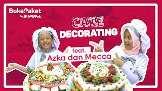 Video Cake Decorating: Menghias Kue Tart Anak feat. Azka Mecca | BukaPaket for Kids MP3, 3GP, MP4, WEBM, AVI, FLV November 2018
