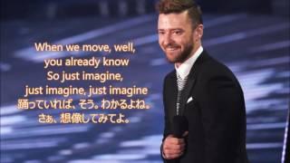 洋楽 和訳 Justin Timberlake - Can't stop The Feeling