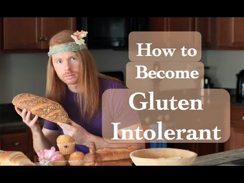 How to Become Gluten Intolerant