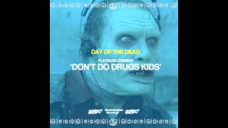 Video Flatbush ZOMBiES - Don't Do Drugs Kids (Prod. By The Architect) MP3, 3GP, MP4, WEBM, AVI, FLV September 2018