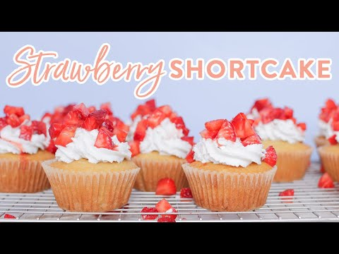 Strawberry Shortcake Cupcakes | Easy And Healthy Desserts