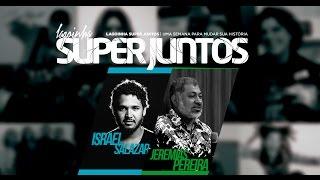 14/07/2016 - Super Juntos - Israel Salazar e Pr. Jeremias Pereira