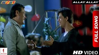 Video Allay Allay Full Song | One 2 Ka 4 | Shah Rukh Khan, Juhi Chawla MP3, 3GP, MP4, WEBM, AVI, FLV Agustus 2018