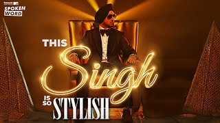 This Singh Is So Stylish -