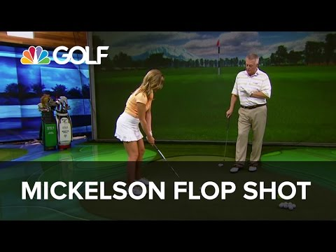 Phil Mickelson's Flop Shot – School of Golf | Golf Channel