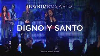 Ingrid Rosario Digno Y Santo