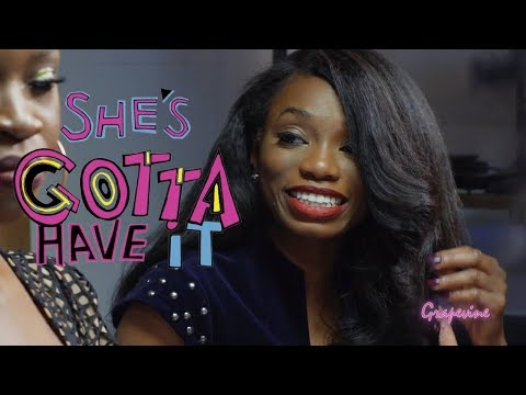 THE GRAPEVINE | She's Gotta Have It | S3EP11 (2/2)