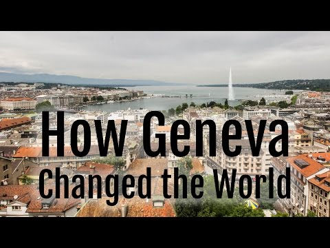 How Geneva Changed the World