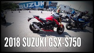 1. 2018 Suzuki GSX-S750 Demo Ride