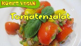 Veganer Tomatensalat - Tomaten Schneiden - Salat Machen Schneiden - Vegane Rezepte Von Koch's Vegan