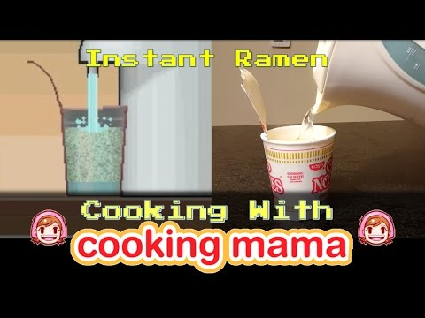 Instant Ramen | Cooking With Cooking Mama!